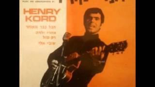 הנרי קורד - אמרי ילדה  - הנרי קורד ולהקת הטילים
